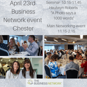 The Business Network Chester - April 23rd event 2020