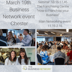 March 19th business Network event - Chester